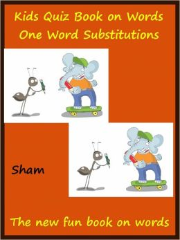 Kids Puzzles One Word Substitution Fun : The Word Fun for Kids