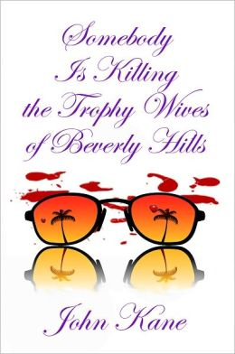 Somebody is Killing the Trophy Wives of Beverly Hills