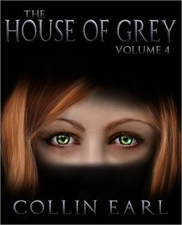 The House of Grey: Volume 4
