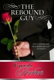 Book Cover Image. Title: The Rebound Guy, Author: Farrah Rochon
