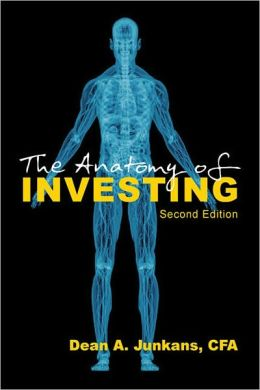 The Anatomy of Investing -- Second Edition
