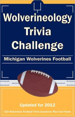 Wolverineology Trivia Challenge: Michigan Wolverines Football
