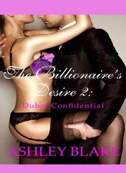 The Billionaire's Desire 2: Dubai Confidential