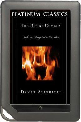 NOOK EDITION - The Divine Comedy (Platinum Classics Series)