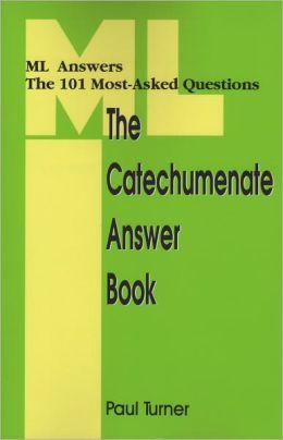 CATECHUMENATE ANSWER BOOK, THE