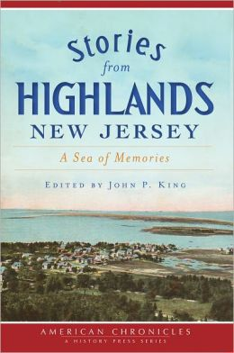 Stories from Highlands, New Jersey: A Sea of Memory