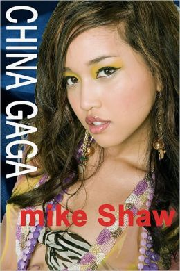 China Gaga - True stories of sex, erotica, and erotic romance with beautiful and sexy Chinese girls in China