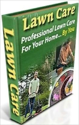 Best Lawn Care - Professional Lawn Care For Your Home - The Use Of A Professional Lawn Care Service. All You Need Is This Incredible Book!..