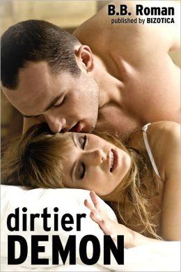 Dirtier Demon (Supernatural Erotica)