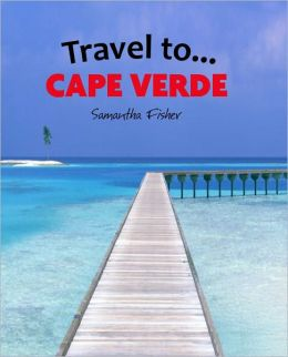 Travel To…Cape Verde