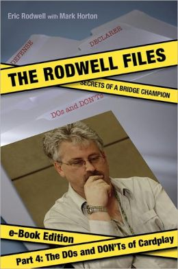 The Rodwell Files, Part 4: The DOs and DON'Ts of Cardplay