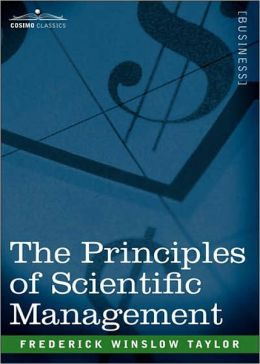 The Principles Of Scientific Management: A Business Classic By Frederick Winslow Taylor! AAA+++