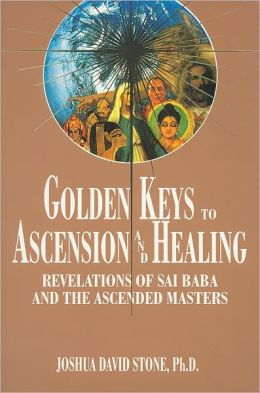 Golden Keys to Ascension and Healing