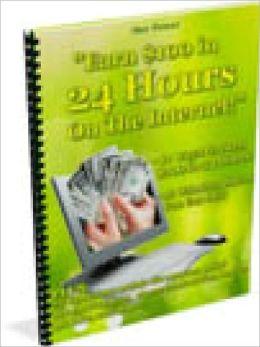 Earn $100 In 24 Hours