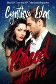 Bleed For Me (A Vampire Romance Novella)