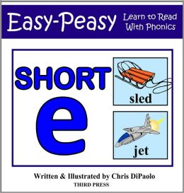 The Short E Sound - Read, Play & Practice (Learn to Read with Phonics - Vol 2)
