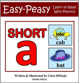The Short A Sound - Read, Play & Practice (Learn to Read with Phonics - Vol 1)