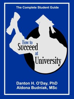 How to Succeed At University--International Edition