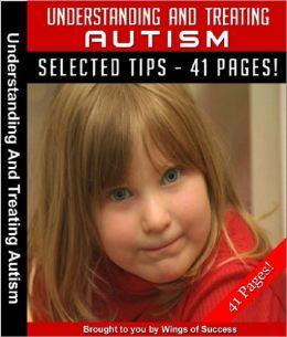 Understanding And Treating Autism