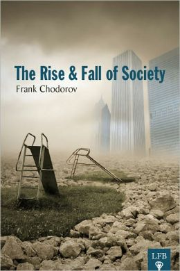 The Rise and Fall of Society