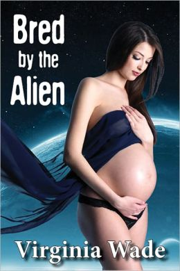 Bred By The Alien (An Erotic Sci-Fi Romance)