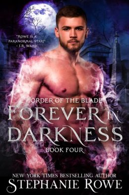 Forever in Darkness (novella)(Order of the Blade)