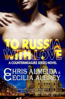 To Russia With Love (Countermeasure Series #2)