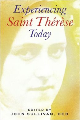 Experiencing Saint Therese Today