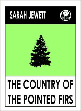 Jewett's The Country of the Pointed Firs