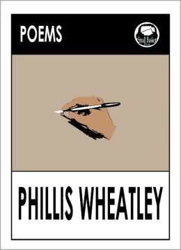 Poems by Phillis Wheatley, Negro Servant