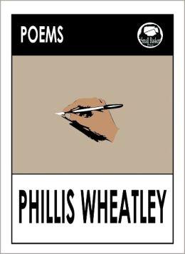 Poems by Phillis Wheatley, Negro Servant