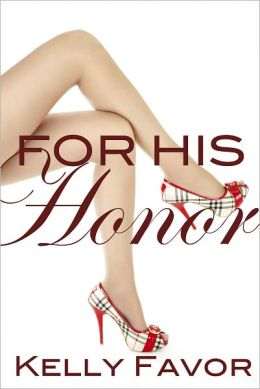 For His Honor (For His Pleasure, Book 4)