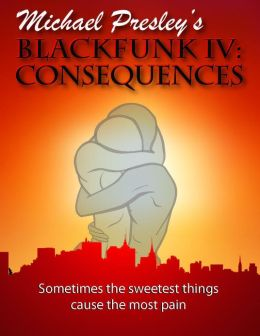 BLACKFUNK IV: CONSEQUENCES