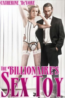 The Billionaire's Sex Toy