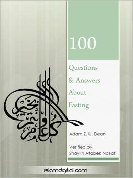 100 Questions and Answers about Fasting
