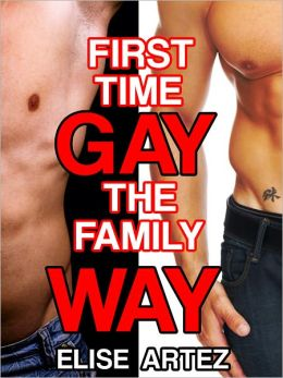 First Time Gay the Family Way (Two Taboo Sex Tales)