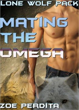 Lone Wolf Pack Mating the Omega (Gay Werewolf) (Gay Erotic Romance) (Gay Threesome)