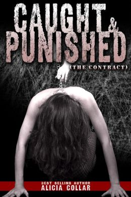 CAUGHT AND PUNISHED (THE CONTRACT)