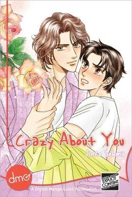Crazy About You (Yaoi Manga)