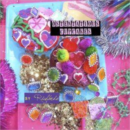 Pastelitos Ostentosos [Ostentatious Cupcakes]