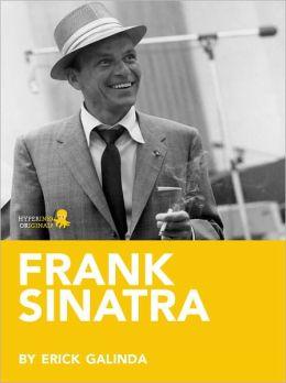 Frank Sinatra: A Biography