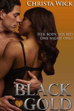 Black Gold 1 (BWWM Billionaire Romance)