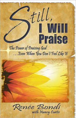 Still I Will Praise
