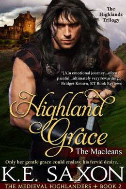 Highland Grace: Book Two of the Highlands Trilogy (A Family Saga / Adventure Romance)