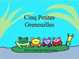 Cinq Petites Grenouilles