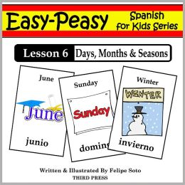 Spanish Lesson 6: Months, Days & Seasons (Learn Spanish Flash Cards)