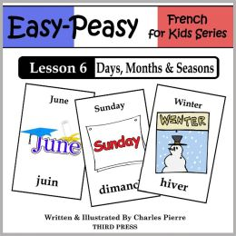 French Lesson 6: Months, Days & Seasons (Learn French Flash Cards)