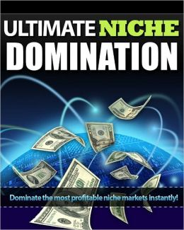 Ultimate Niche Domination