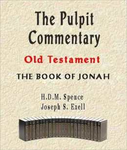 The Pulpit Commentary-Book of Jonah