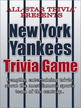 All-Star Trivia's New York Yankees Trivia Game